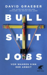 """Um Jobs, die """"vollkommen sinnlos, unnötig oder gefährlich sind"""", geht es in David Graebers Buch. (Bild: Klett-Cotta)"""